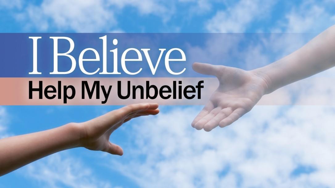 Help my unbelief 1